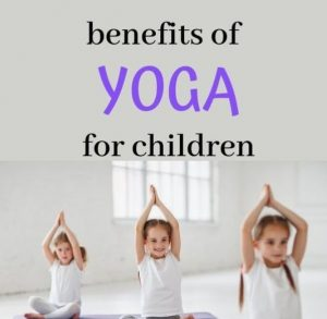 benefits of yoga for children image showing kids doing poses