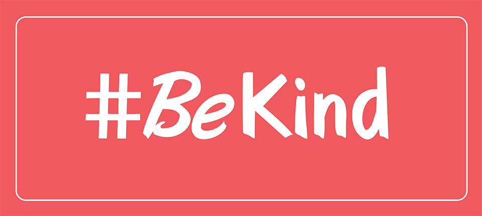 the hashtag BE KIND