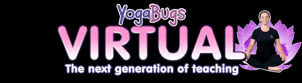 "yogabugs virtual title ""the next generation of teaching"""